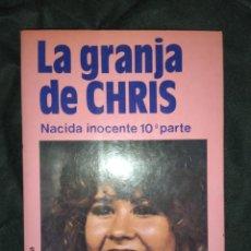 Libros de segunda mano: LA GRANJA DE CHRIS . NACIDA INOCENTE PARTE 10 - PAUL MAY. Lote 268161674