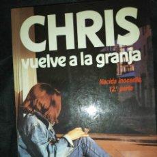 Libros de segunda mano: CHRIS VUELVE A LA GRANJA . NACIDA INOCENTE PARTE 12 - PAUL MAY. Lote 268161709
