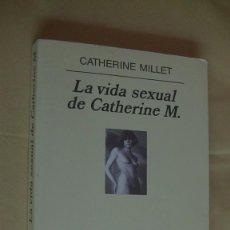 Libri di seconda mano: LA VIDA SEXUAL DE CATHERINE M MILLET, CATHERINE. ANAGRAMA., 2001. Lote 268419224