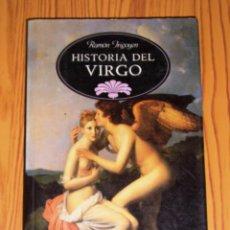 Libros de segunda mano: IRIGOYEN, RAMÓN. HISTORIA DEL VIRGO (BIBLIOTECA ERÓTICA ; 10). - TEMAS DE HOY. Lote 268581909