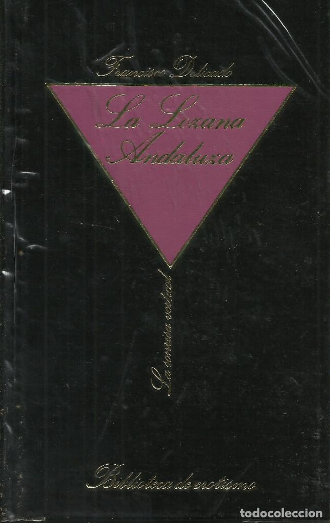LA LOZANA ANDALUZA / FRANCISCO DELICADO. (Libros de Segunda Mano (posteriores a 1936) - Literatura - Narrativa - Erótica)