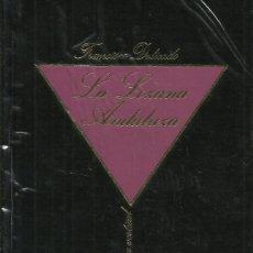 Libros de segunda mano: LA LOZANA ANDALUZA / FRANCISCO DELICADO.. Lote 268591889