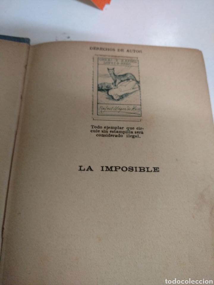 Libros de segunda mano: LA IMPOSIBLE . RAFAEL LÓPEZ DE HARO EDITORIAL RAMÓN SOPENA - Foto 2 - 268606294