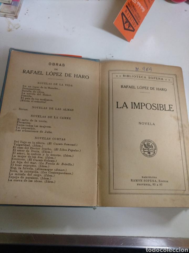 Libros de segunda mano: LA IMPOSIBLE . RAFAEL LÓPEZ DE HARO EDITORIAL RAMÓN SOPENA - Foto 3 - 268606294
