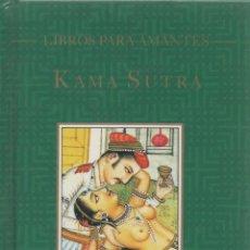 Libros de segunda mano: LIBROS PARA AMANTES. KAMA-SUTRA. JOSÉ ÁNGEL PASTOR GIMÉNEZ DIR.. Lote 268881744