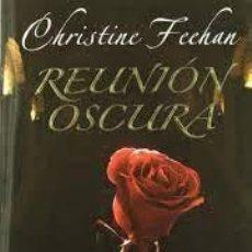 Libros de segunda mano: REUNIÓN OSCURA. CHRISTINE FEEHAN. Lote 270517998