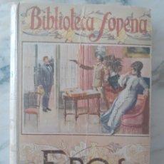 Libros de segunda mano: JUAN (GIOVANNI) VERGA. EROS. 1ª EDICIÓN ESPAÑOLA. SOPENA. LITERATURA ITALIANA. VERISMO. BOHEMIA.. Lote 273075233
