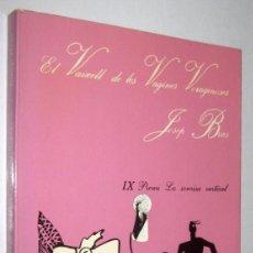 Libros de segunda mano: EL VAIXELL DE LES VAGINES VORAGINOSES - JOSEP BRAS - EN CATALAN. Lote 277609988