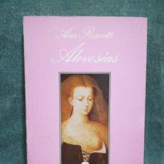 Libros de segunda mano: ALEVOSÍAS - ANA ROSSETTI - XIII PREMIO LA SONRISA VERTICAL - TUSQUETS EDITORES. Lote 277573108
