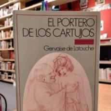 Libros de segunda mano: LATOUCHE, EL PORTERO DE LOS CARTUJOS. Lote 278203983