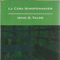Libros de segunda mano: IRVIN D. YALOM-LA CURA SCHOPENHAUER.SALAMANDRA.2008.. Lote 278639828