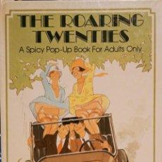 Libros de segunda mano: THE ROARING TWENTIES A SPICY POP-UP BOOK (LIBRO ERÓTICO CON SIMPÁTICAS ILUSTRACIONES EMERGENTES). Lote 284315728