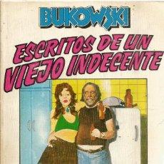 Livros em segunda mão: CHARLES BUKOWSKI. ESCRITOS DE UN VIEJO INDECENTE. ANAGRAMA. PRIMERA EDICION. Lote 284365173