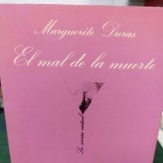 Libros de segunda mano: MARGARITA DURASM EL MAL DE LA MUERTE. LA SONRISA VERTICAL. N.49. Lote 285565748