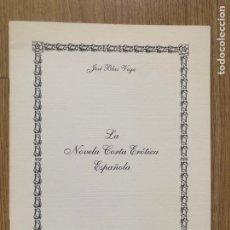 Libros de segunda mano: LA NOVELA CORTA ERÓTICA ESPAÑOLA JOSÉ BLAS VEGA 1995. Lote 286161383