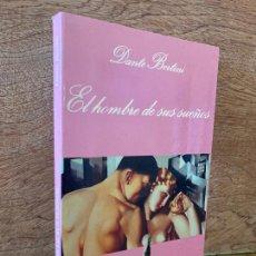 Libros de segunda mano: LIQUIDACION. PEDIDO MINIMO 5 EUROS - EL HOMBRE DE SUS SUEÑOS - DANTE BERTINI. Lote 287446243