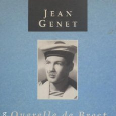Libros de segunda mano: QUERELLE DE BREST. JEAN GENET PRÓLOGO DE EDUARDO MENDICUTTI.. Lote 287579443