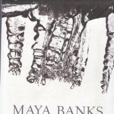 Libros de segunda mano: MAYA BANKS: FERVOR. Lote 295003303