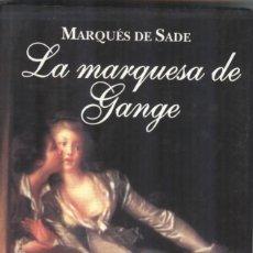 Libros de segunda mano: MARQUÉS DE SADE: LA MARQUESA DE GANGE. Lote 295003443