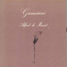 Libros de segunda mano: ALFREDO DE MUSSET: GAMINIANI. Lote 295004188