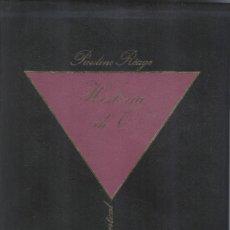 Libros de segunda mano: PAULINE REAGE: HISTORIA DE O. Lote 295004313