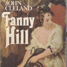 Libros de segunda mano: JOHN CLELAND: FANNY HILL. Lote 295004938