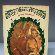 Libros de segunda mano: LIBRO: ENTRE LEONOR Y CLARISSA DE JOHN FRASSER. Lote 295305068
