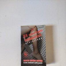 Libros de segunda mano: EL CUERPO INMORTAL REVISITADO - CUENTOS EROTICOS CUBANOS -, LETRAS CUBANAS, 2004, 373 PAGINAS, T.BLA. Lote 296874538