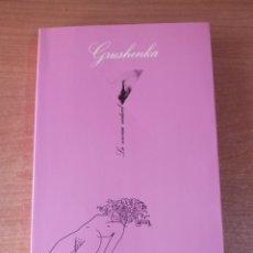 Libros de segunda mano: GRUSHENKA. TRES VECES MUJER - ANÓNIMO. Lote 297086028