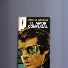 Libros de segunda mano: EL AMOR CONYUGAL DE ALBERTO MORAVIA.. Lote 9452214