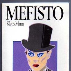 Libros de segunda mano: MEFISTO (KLAUS MANN). EDITORIAL SALVAT, 1986.. Lote 11954389