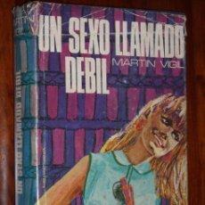 Libros de segunda mano: UN SEXO LLAMADO DÉBIL POR JOSÉ LUIS MARTÍN VIGIL DE RICHARD GRANDÍO EN OVIEDO 1967 PRIMERA EDICIÓN. Lote 23636945