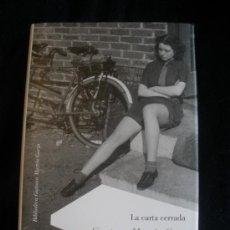 Libros de segunda mano: LA CARTA CERRADA. GUSTAVO MARTIN GARZO. ED. LUMEN. 2009 268 PAG. Lote 16473740