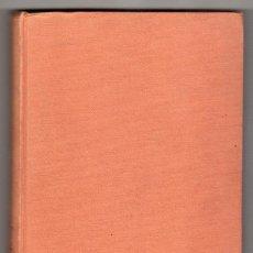 Libros de segunda mano: EL ULTIMO JUSTO POR ANDRE SCHWARZ BART. EDITORIAL SEIX BARRAL. BARCELONA 1959. Lote 16769032