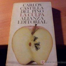 Libros de segunda mano: LA CULPA ( CARLOS CASTILLA DEL PINO ). Lote 16842494