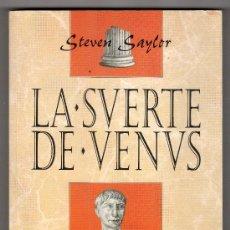 Libros de segunda mano: LA SUERTE DE VENUS POR STEVEN SAYLOR. EMECE EDITORES. BARCELONA1995. Lote 17072709