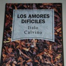 Libros de segunda mano: LOS AMORES DIFICILES. ITALO CALVINO. RBA. Lote 27461895