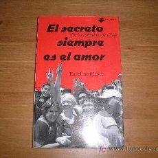 Libros de segunda mano: EL SECRETO SIEMPRE ES EL AMOR. KAROLINE MAYER. ED. TESTIMONIO. 2008. Lote 22886972
