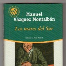 Libros de segunda mano: LAS 100 MEJORES NOVELAS Nº 16. LOS MARES DEL SUR POR MANUEL VAZQUEZ MONTALBAN. BIBLIOTEX 2001. Lote 17602324