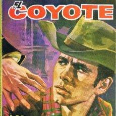 Libros de segunda mano: EL COYOTE, LOS CABALLEROS NO USAN REVÓLVER. Lote 17624072