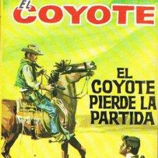 Libros de segunda mano: EL COYOTE, EL COYOTE PIERDE LA PARTIDA. Lote 17624163