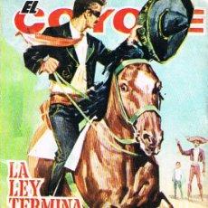 Libros de segunda mano: EL COYOTE, LA LEY TERMINA EN SAN ROSARIO. Lote 17624206