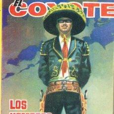 Libros de segunda mano: EL COYOTE, LOS HOMBRES MUEREN AL ANOCHECER. Lote 17624263