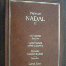Libros de segunda mano: PREMIOS NADAL 12: CONVERSACIÓN SOBRE LA GUERRA/ NARCISO/ EL ONGENIOSO HIDALGO Y POETA FEDERICO GARCÍ. Lote 17873544