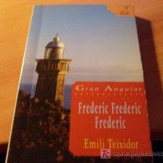 Libros de segunda mano: FREDERIC FREDERIC FREDERIC ( EMILI TEIXIDOR ). Lote 33692694