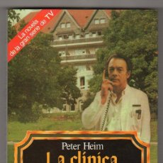 Libros de segunda mano: LA CLINICA DE LA SELVA NEGRA POR PETER HEIM. EDITORIAL GRIJALBO 1ª ED. 1988. Lote 17991050