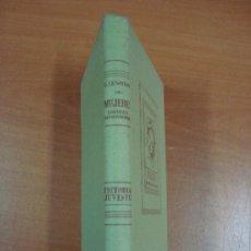 Libros de segunda mano: MUJERES (AMORES DESVANECIDOS). G. LENOTRE. EDITORIAL JUVENTUD 1940.. Lote 18148075