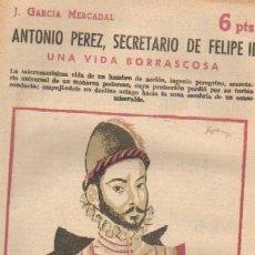 Libros de segunda mano: ANTONIO PEREZ, SECRETARIO DE FELIPE II (A-NOCUE-807). Lote 18149643