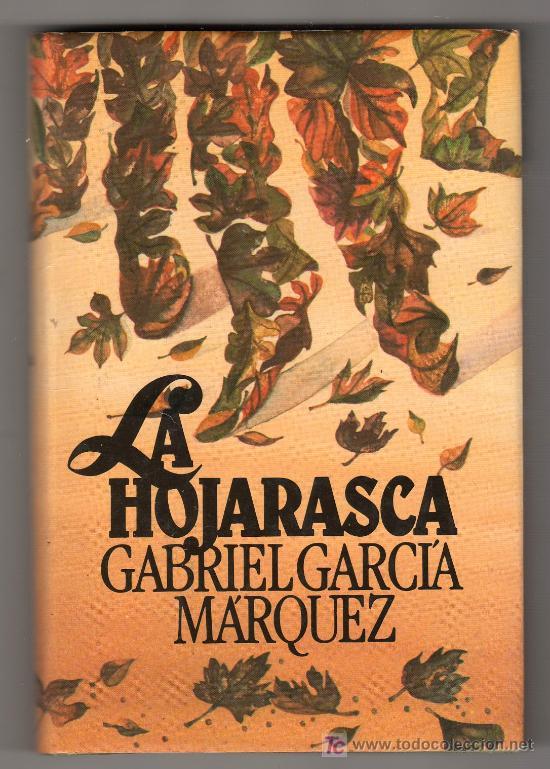 LA HOJARASCA POR GABRIEL GARCIA MARQUEZ. CIRCULO DE LECTORES (Libros de Segunda Mano (posteriores a 1936) - Literatura - Narrativa - Otros)