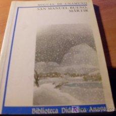 Libros de segunda mano: SAN MANUEL BUENO, MARTIR ( MIGUEL DE UNAMUNO ). Lote 28701826